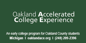 Oakland Accelerated College Experience, Oakland County, Michigan